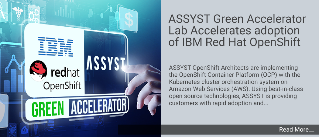 ASSYST GREEN ACCELERATOR LAB LAUNCHES IBM RED HAT OPENSHIFT CLOUD