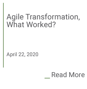 Agile Transformation, What Worked?