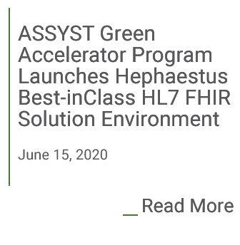 ASSYST Green Accelerator Program Launches Hephaestus Best-in-Class HL7 FHIR Solution