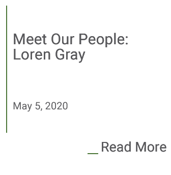 Meet Our People: Loren Gray