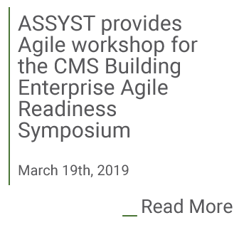 Assyst provides agiel workshop for CMS building enterprise agile readiness symposium