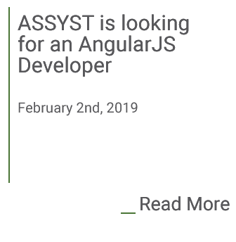 Assyst is looking for an Angular JS Developer. click to find out more